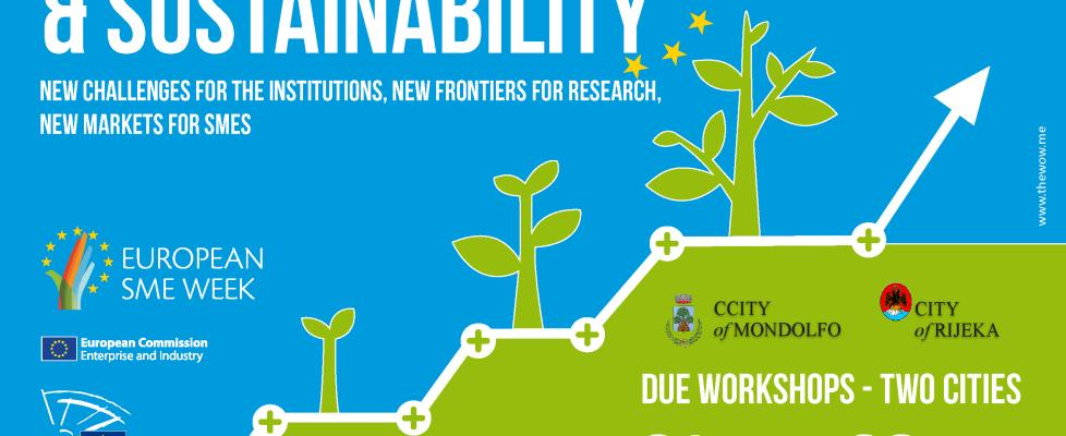ECONOMY & SUSTAINABILITY WORKSHOP                            28/11 Rijeka – 2nd meeting of european week of SMEs